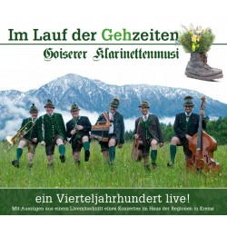 Goiserer Klarinettenmusi - 25 Jahre LIVE