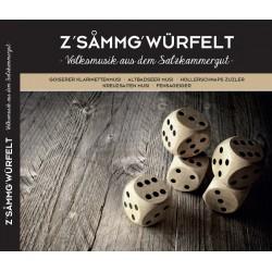 Z'sammg'würfelt - Volksmusik aus dem Salzkammergut