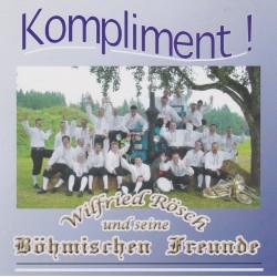 Kompliment - Wilfried Rösch und seine Böhm. Freunde