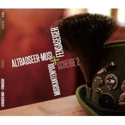 """AltBadSeer Musi & Fensageiger """"Scheibe 2"""""""