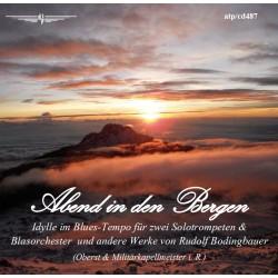"""Militärmusik Stmk & Blasorchester Heribert Raich """"Abend in den Bergen"""""""