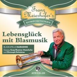 """Lebensglück mit Blasmusik"""
