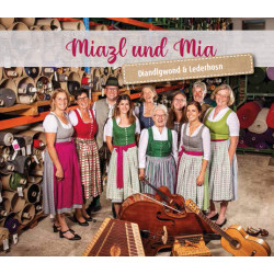 """Miazl und Mia """"Diandlgwond & Lederhosn"""""""