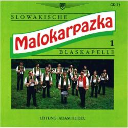 Malokarpazka - Slowakische Blaskapelle Nr. 1